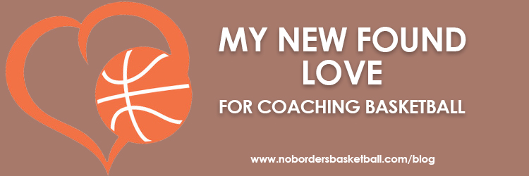 No Borders Basketball - love coaching basketball