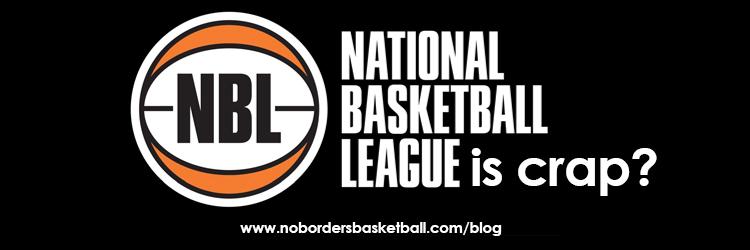 Is the NBL a crap league?