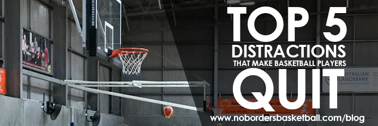 No Borders Basketball top 5 basketball distraction